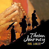 Play & Download Tibetan Journey by Paul Lawler | Napster