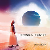 Play & Download Beyond the Horizon by Patrick Kelly | Napster
