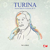 Turina: Piano Trio in D Major, Op. 35 (Digitally Remastered) by Trio Lorenz