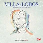 Play & Download Villa-Lobos: Chôros No. 1 for Guitar, W161 (Digitally Remastered) by Dakko Petrinjak | Napster