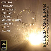Play & Download Van Beinum conducts Berlioz, Schubert, Bizet and others by Eduard Van Beinum | Napster
