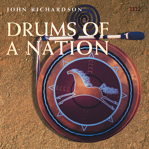 Play & Download Drums of a Nation by John Richardson | Napster