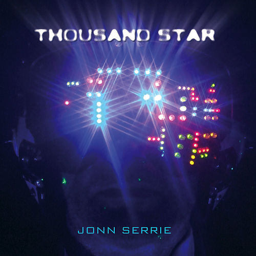 Play & Download Thousand Star by Jonn Serrie | Napster