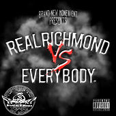 Play & Download Real Richmond vs. Everybody by Various Artists | Napster