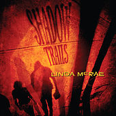 Shadow Trails by Linda McRae
