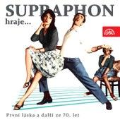 Play & Download Supraphon hraje… První láska a další ze 70. let by Various Artists | Napster
