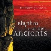 Rhythm of the Ancients by Medwyn Goodall