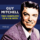 Play & Download The Complete Us & Uk Hits 1950-62 by Guy Mitchell | Napster