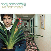 Play & Download Five Star Motel by Andy Stochansky | Napster