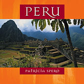 Play & Download Peru by Patricia Spero | Napster