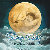 Play & Download Sleep Easy by Paul Lawler | Napster