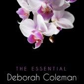 Play & Download The Essential Deborah Coleman by Deborah Coleman | Napster