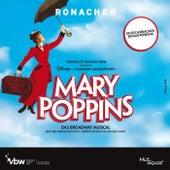 Mary Poppins - Das Broadway Musical - Deutschsprachige Erstaufführung von Original Cast Wien