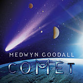 Play & Download Comet by Medwyn Goodall | Napster