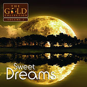 Play & Download Sweet Dreams: The Gold Collection, Vol. 2 by Various Artists | Napster