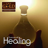 Essence of Healing: The Gold Collection, Vol. 1 by Various Artists