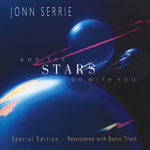 And the Stars Go with You by Jonn Serrie