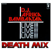 Death Mix by Afrika Bambaataa
