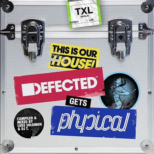 Play & Download Defected Gets Physical Mixtape by DJ T. | Napster