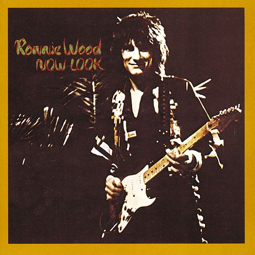 Play & Download Now Look by Ronnie Wood | Napster