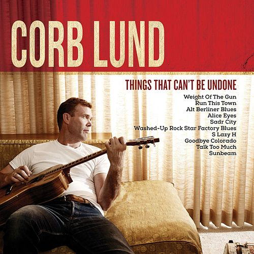 Play & Download Weight Of The Gun by Corb Lund | Napster