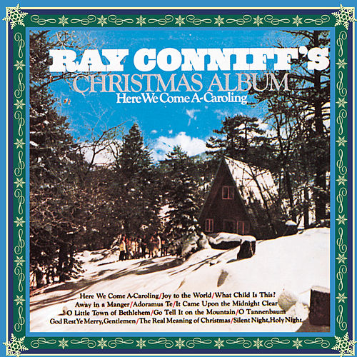 Christmas Album: Here We Come A-Caroling by Ray Conniff