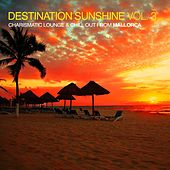 Destination Sunshine Vol. 3 - Charismatic Lounge & Chill out from Mallorca by Various Artists