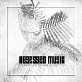 Obsessed Music, Vol. 4 by Various Artists