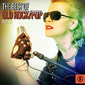 The Best of Old Rock/Pop, Vol. 3 by Various Artists