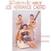 20 Años de Amor: Canciones y Recuerdos by Hermanos Castro