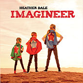 Imagineer by Heather Dale