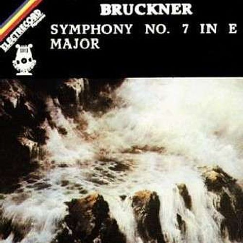 Symphony no 7 in E major by Anton Bruckner