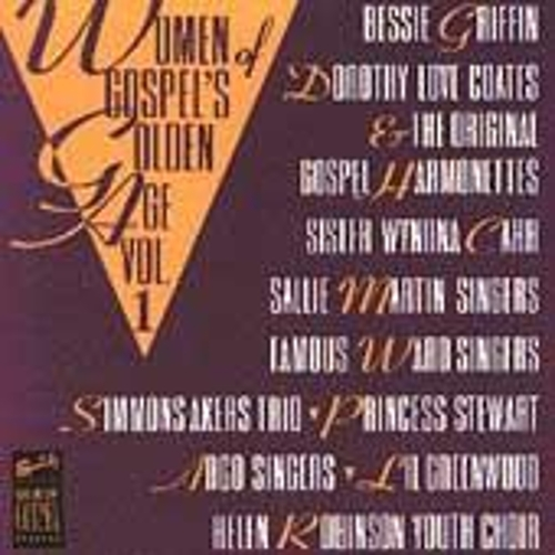 Women Of Gospel's Golden Age Vol. 1 by Various Artists