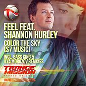 Play & Download Color The Sky [S7 Music] (feat. Shannon Hurley) by Feel | Napster