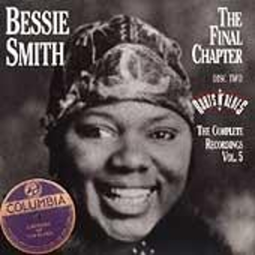 The Complete Recordings Vol. 5: The Final Chapter by Bessie Smith