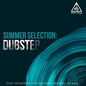 Play & Download Summer Selection: Dubstep - Single by Various Artists | Napster