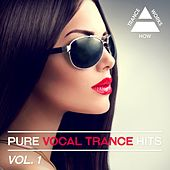 Play & Download Pure Vocal Trance Hits, Vol. 1 - EP by Various Artists | Napster