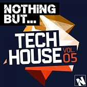 Nothing But... Tech House, Vol. 5 - EP by Various Artists