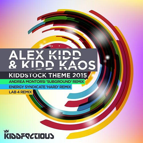 Play & Download Kiddstock Theme 2015 by Alex Kidd | Napster