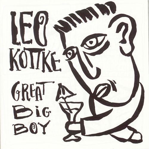 Great Big Boy by Leo Kottke