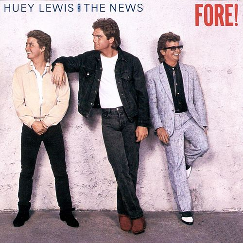 Fore! by Huey Lewis and the News