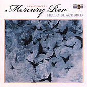 Play & Download Hello Blackbird by Mercury Rev | Napster