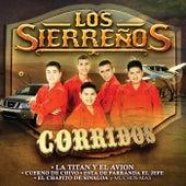 Corridos, La Titán Y El Avión by Los Sierrenos