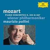 Play & Download Mozart: Piano Concertos K. 453 &  467 by Maurizio Pollini | Napster
