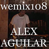 Play & Download Wemix 108 - Mexico Deep Electro Tech House by Various Artists | Napster