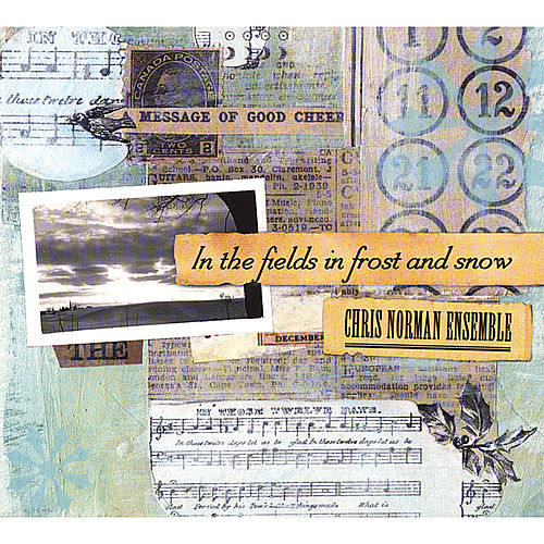 Play & Download In The Fields In Frost and Snow by Chris Norman | Napster