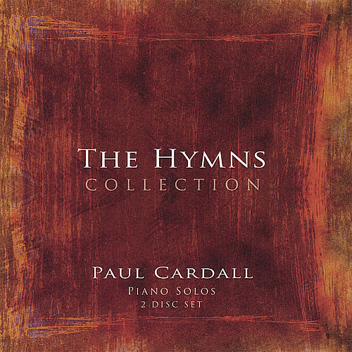 The Hymns Collection (2 Disc Set) by Paul Cardall