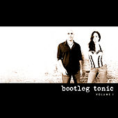 Volume I by Bootleg Tonic