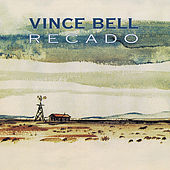 Recado (Message) by Vince Bell