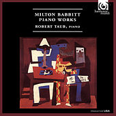 Milton Babbitt: Piano Works by Robert Taub